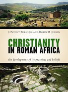 The Practice of Christianity in Roman Africa Paperback
