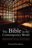 The Bible in the Contemporary World Paperback