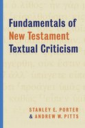 Fundamentals of New Testament Textual Criticism Paperback