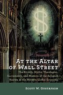 At the Altar of Wall Street Paperback