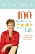 100 Ways to Simplify Your Life (Large Print) Paperback