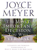 The Most Important Decision You Will Ever Make Paperback