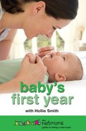 Baby's First Year Paperback