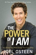 The Power of I Am Hardback