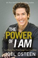 The Power of I Am Paperback
