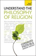 Understand the Philosophy of Religion: Teach Yourself Paperback