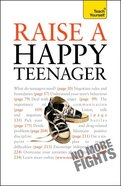 Teach Yourself: Raise a Happy Teenager Paperback