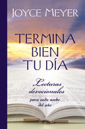 Termina Bien Tu Da (Ending Your Day Right) Hardback