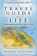 A Travel Guide to Life Paperback