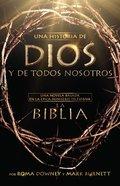 Una Historia De Dios Y De Todos Nosotros (A Story Of God And All Of Us) Paperback
