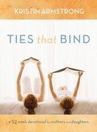 Ties That Bind Hardback