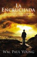 La Encrucijada (Cross Roads) Paperback