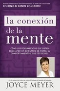 La Conexin De La Mente (Mind Connection, The) Paperback