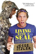 Living With a Seal Hardback