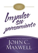 Impulse Su Pensamiento (Jumpstart Your Thinking) Hardback