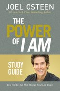 The Power of I Am (Study Guide)