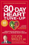 The 30-Day Heart Tune-Up Paperback