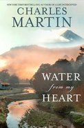 Water From My Heart Hardback