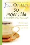Su Mejor Vida Comienza Cada Maana (Your Best Life Begins Each Morning) Hardback