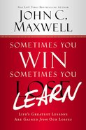 Sometimes You Win Sometimes You Learn (Large Print) Hardback