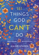 151 Things God Can't Do Hardback