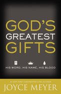 God's Greatest Gifts Paperback