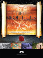 Bible Prophecies: Faith, History and Hope Hardback