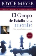 Campo De Batalla De La Mente, El (Battlefield Of The Mind) Paperback