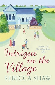 Intrigue in the Village (#10 in Turnham Malpas Series)