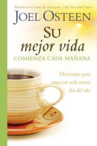 Su Mejor Vida Comienza Cada Maana (Your Best Life Begins Each Morning)