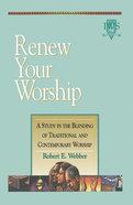 Renew Your Worship! Paperback