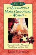 12 Steps to Becoming a More Organised Woman Paperback