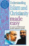 Understanding Islam and Christianity Made Easy