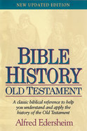 Bible History: Old Testament Hardback