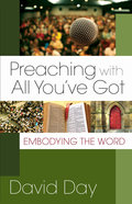 Preaching With All You've Got Paperback
