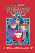 Classic Christmas Caroling Songbook (Music Book) (20 Pack)