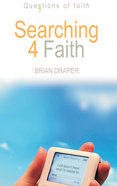 Searching 4 Faith (Questions Of Faith Series) Paperback