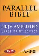 Nkjv/Amplified Parallel Bible Black Large Print Bonded Leather