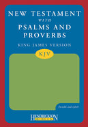 KJV New Testament With Psalms and Proverbs Green