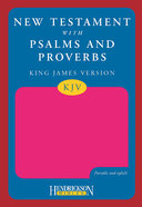 KJV New Testament With Psalms and Proverbs Pink