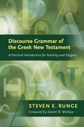 Discourse Grammar of the New Testament: A Practical Introduction to Teaching and Exegesis Hardback
