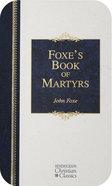 Foxe's Book of Martyrs (Hendrickson Christian Classics Series) eBook