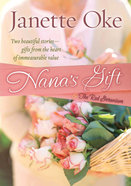 Nana's Gift and the Red Geranium (2 In 1) Hardback