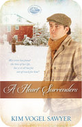 A Heart Surrenders (#02 in Mountain Lake Minnesota Series) eBook