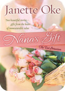 Nana's Gift and the Red Geranium (2 In 1) eBook