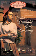 In the Twilight, in the Evening (#06 in Cheney Duvall Series) Paperback