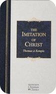 Imitation of Christ (Hendrickson Christian Classics Series) eBook