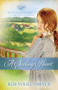 A Seeking Heart (#01 in Mountain Lake Minnesota Series) Paperback