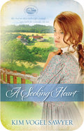 A Seeking Heart (#01 in Mountain Lake Minnesota Series)