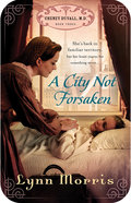 A City Not Forsaken (#03 in Cheney Duvall Series) eBook